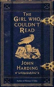 """""""VERY GOOD"""" Harding, John, The Girl Who Couldn't Read, Book"""