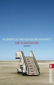 ++ Die Kündigung von Meyer-Burckhardt, Hubertus ++