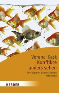 Konflikte-anders-sehen-von-Verena-Kast-2008-Taschenbuch