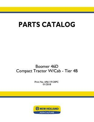 New Holland Boomer 46d Compact Tractor W-cab Tier 4b Parts Catalog