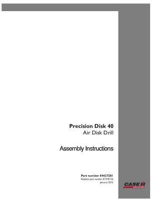 Case Ih Precision Disk 40 Air Disk Drill Assmebly Operators Manual
