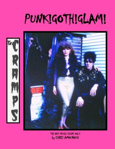 THE CRAMPS LUX INTERIOR POISON IVY PHOTO BOOK PUNK! GOTH! GLAM! NEW! NICK CAVE