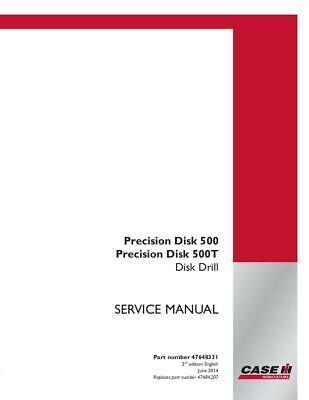 Case Ih Precision Disk 500 Precision Disk 500t Disk Drill Service Manual - Comp