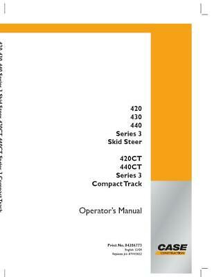 Case Ce 420430440420ct440ct Series 3 Compact Track Skid Steer Operators Man