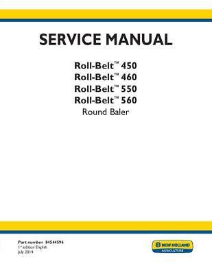 New Holland Roll-belt 450 460 550 560 Round Baler Service Manual Printed