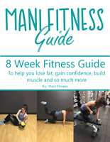 Mani Fitness Guide - 8 Week Fitness Guide