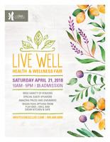 Seeking EXHIBITORS/SPONSORS: LIVE WELL Wellness Fair April 21st
