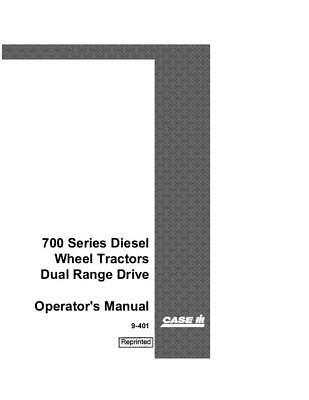 Case Ih 700 Series Diesel Wheel Tractors Dual Range Drive Operators Manual