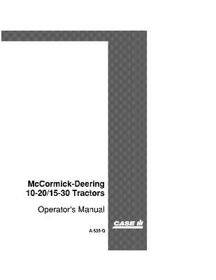 Case Ih Mccormick Deering 10-2015-30 Tractor Operators Manual