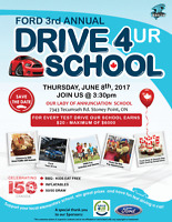 Ford - 3rd Annual Drive 4 Your School Event