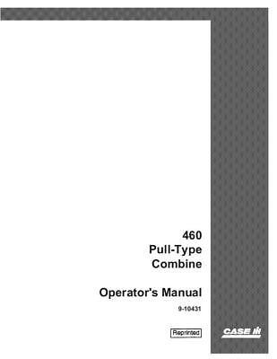 Case Ih 460 Pull-type Combine - Operators Manual