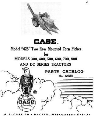 Case Ih 425 Two Row Mounted Corn Picker And Dc Tractors Parts Catalog