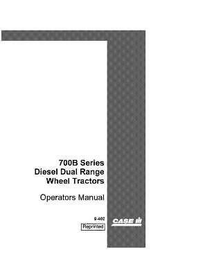 Case Ih 700b Series Diesel Dual Range Tractors Operators Manual