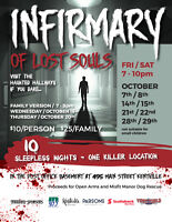 INFIRMARY OF LOST SOULS...Haunted Attraction