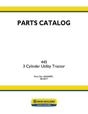 New Holland 445 3 Cylinder Utility Tractor Parts Catalog