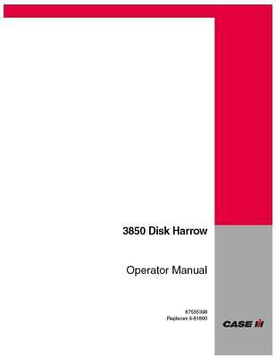 Case Ih 3850 Disk Harrow Operators Manual