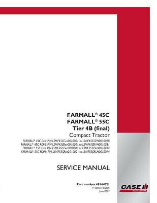 Case Ih Farmall 45c Farmall 55c Cab-rops Tier 4b Final Compact Tractor Servic