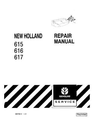 NEW HOLLAND 615, 616, 617 DISC MOWER SERVICE (New Holland 617 Disc Mower Service Manual)