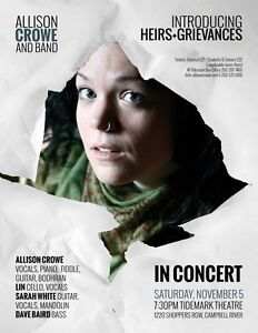 Allison Crowe and Band: Introducing / Heirs+Grievances CR Campbell River Comox Valley Area image 1