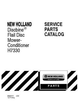 New Holland H7330 Discbine Flail Disc Mower Conditioner H7330 Parts Catalog