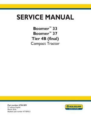 New Holland Complete - Boomer 33 37 Tier 4b Final Compact Tractor Service Man