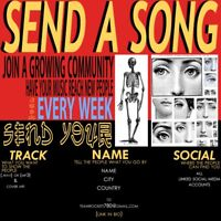 SEND YOUR MUSIC!!