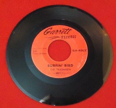 Rock 45 The Trashmen - Surfin' Bird / King Of The Surf On Garrett Records