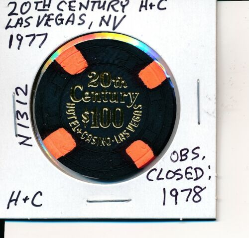$100 CASINO CHIP 20TH CENTURY LAS VEGAS NV 1977 H&C MOLD #N1312 OBS CLOSED 1978