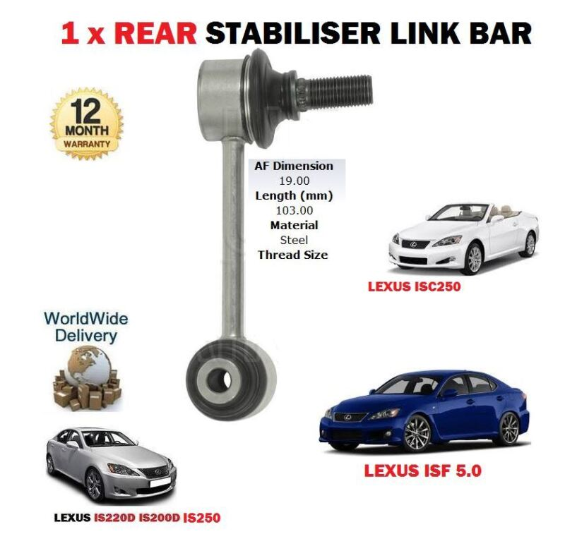 FOR LEXUS IS200D IS220D IS250C IS250 ISF 5.0 2005-> 1 X REAR STABILISER LINK BAR
