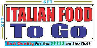 ITALIAN FOOD TO GO Banner Sign NEW Larger Size Best Quality for The