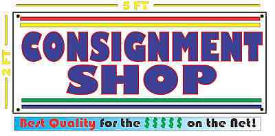 Consignment Shop All Weather Banner Sign New High Quality Xxl