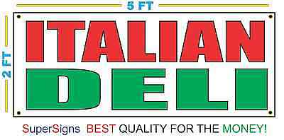 Italian Deli Banner Sign New 2x5 For Restaurant Stand Trailer Food Truck Store