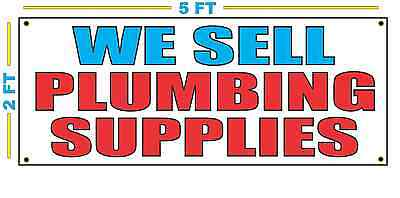We Sell Plumbing Supplies Banner Sign New