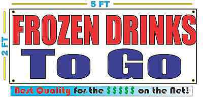 FROZEN DRINKS TO GO Banner Sign NEW XXL Size Best Quality for the $$$$