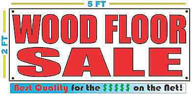 Red WOOD FLOOR SALE 2X5 Banner Sign NEW Size Best Quality for The (Best Wood For Wood Floors)