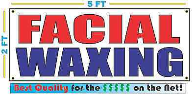 FACIAL WAXING Banner Sign NEW Larger Size Best Quality for the