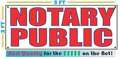 Notary Public Banner Sign New Larger Size Best Quality For The