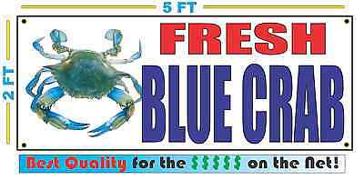 FRESH BLUE CRAB Banner Sign NEW XXL Larger Size Best Price on the Net!