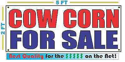 COW CORN FOR SALE Banner Sign NEW Size Best Quality for The (Best For Sale Signs)