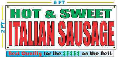 HOT & SWEET ITALIAN SAUSAGE Banner Sign NEW Larger Size Best Quality for The $$$