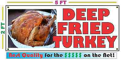 DEEP FRIED TURKEY Full Color Banner Sign NEW XXL Size Best Quality for the (Best Deep Fried Turkey)