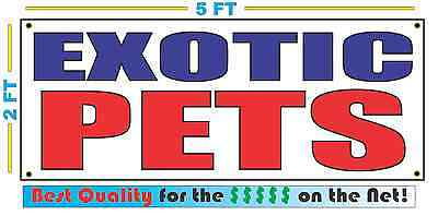 EXOTIC PETS Banner Sign NEW Larger Size Best Price for The $$$ on the (Best Exotic House Pets)