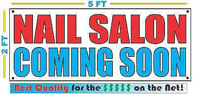 Nail Salon Coming Soon Banner Sign New Larger Size Best Quality For The