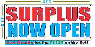 Surplus Now Open Banner Sign New 2x5