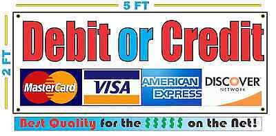 Debit Or Credit Cards Banner Sign 2x5