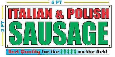 ITALIAN & POLISH SAUSAGE Banner Sign NEW Size Best Quality for The $$$ FAIR FOOD