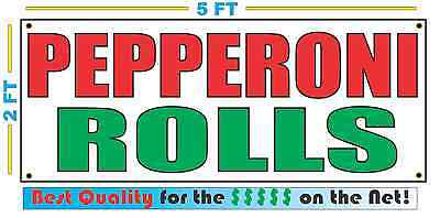 PEPPERONI ROLLS Banner Sign NEW Larger Size Best Quality for the $$$