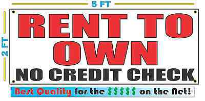 RENT TO OWN NO CREDIT CHECK  Banner Sign NEW Size Best Quality for the