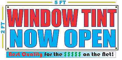 Window Tint Now Open Banner Sign New