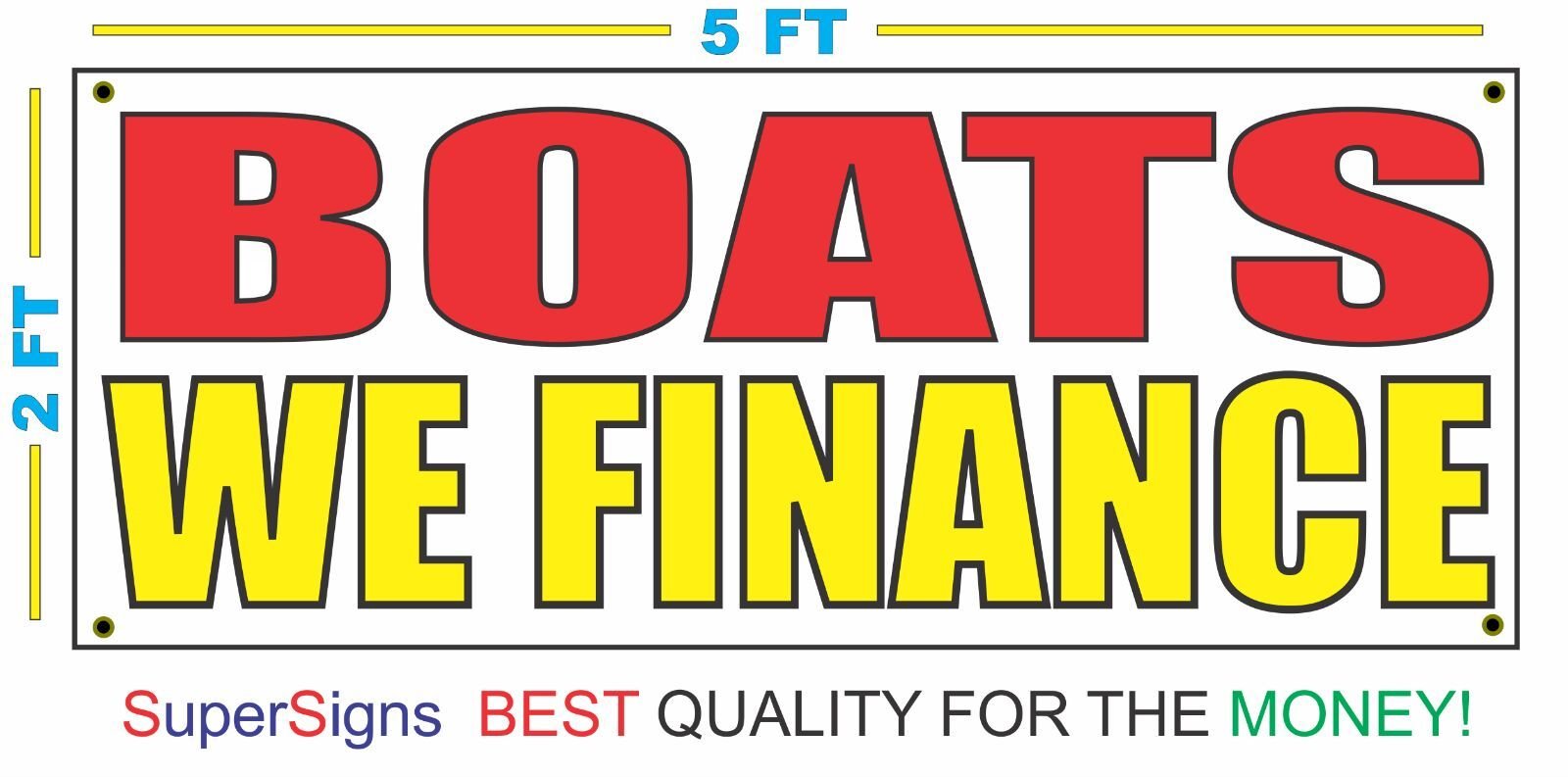 BOATS WE FINANCE Banner Sign NEW Larger Size Red & Yellow